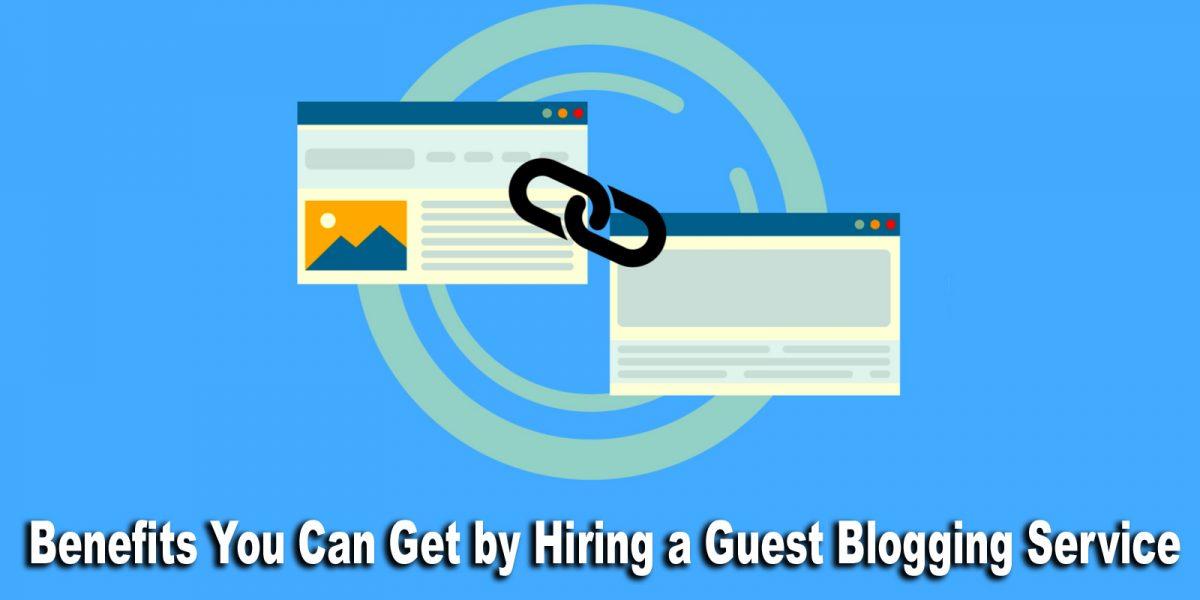 Hiring a Guest Blogging Service