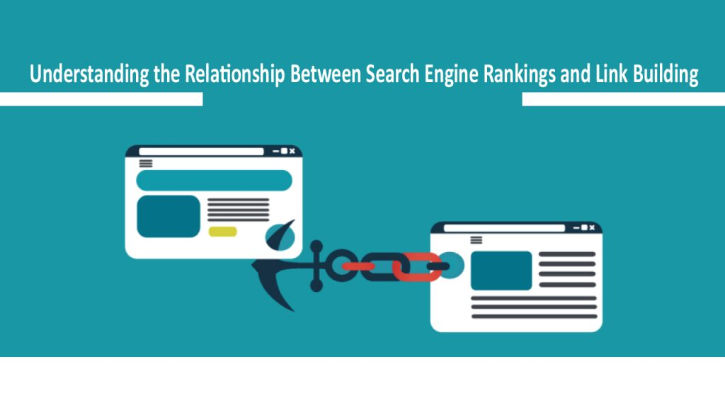 Relationship Between Search Engine Rankings And Link Building